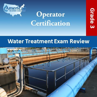 Water Treatment Exam Preparation Grade 3