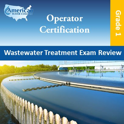 Wastewater Treatment Exam Preparation Grade 1