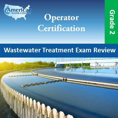 Wastewater Treatment Exam Preparation Grade 2