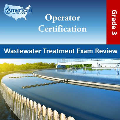 Wastewater Treatment Exam Preparation Grade 3