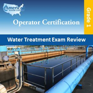 Water Treatment Exam Prep Grade 1