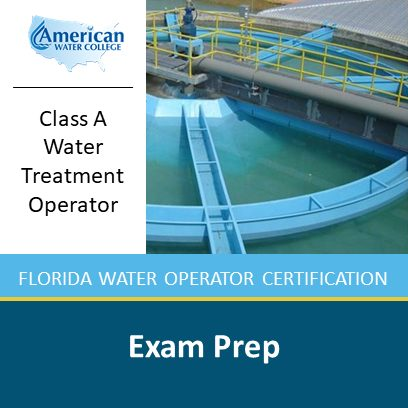Florida A-Level Water Treatment Exam Preparation