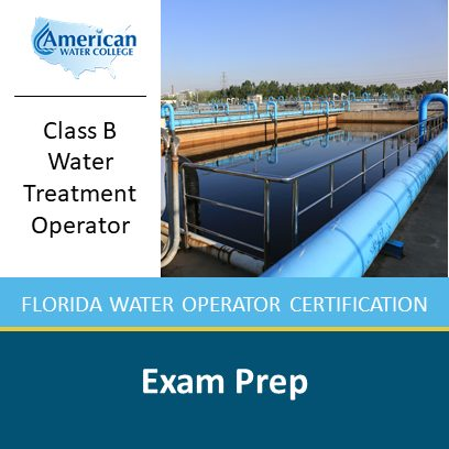 Florida B-Level Water Treatment Exam Preparation
