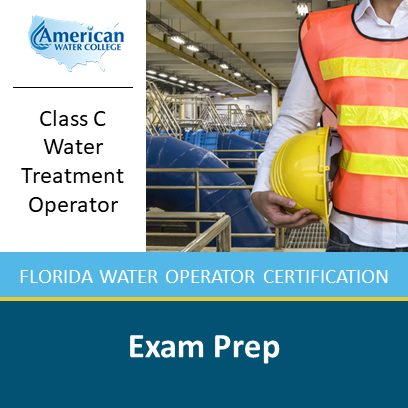Florida Class C Water Treatment Operator Exam Prep