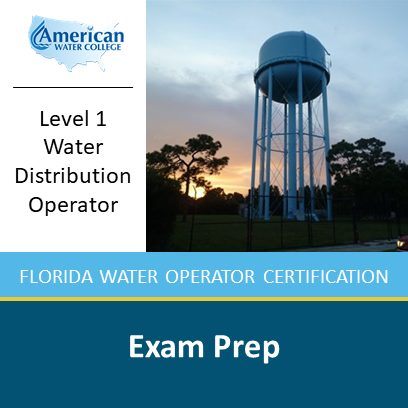 Level 1 Florida Water Distribution Operator Exam Prep
