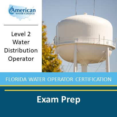 Level 2 Florida Water Distribution Operator Exam Prep