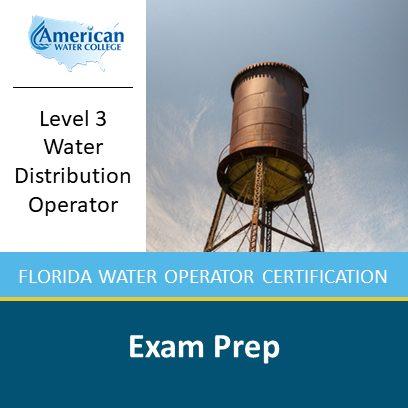 Level 3 Florida Water Distribution Operator Exam Prep