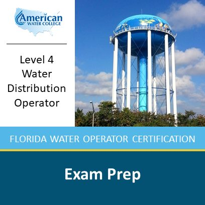 Level 4 Florida Water Distribution Operator Exam Prep