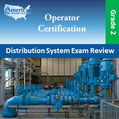 Water Distribution Operator Exam Prep Grade 2