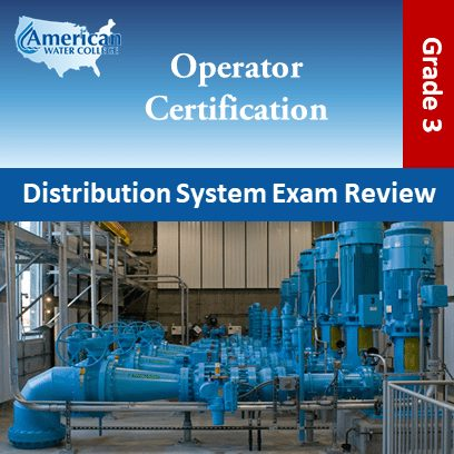 Water Distribution Operator Exam Prep Grade 3
