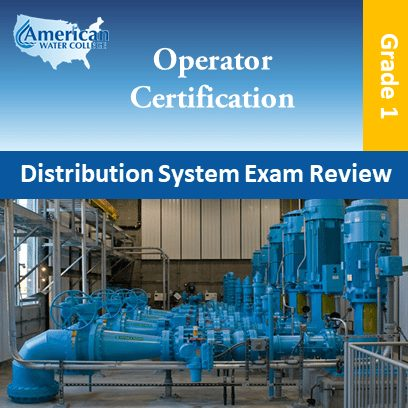 Water Distribution Operator Exam Prep Grade 1