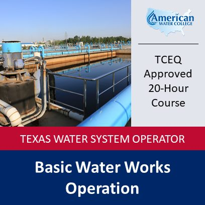 Texas Basic Water Works Operation