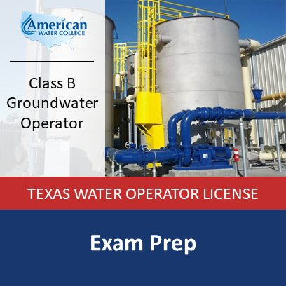 Texas Groundwater Operator Exam Prep – B