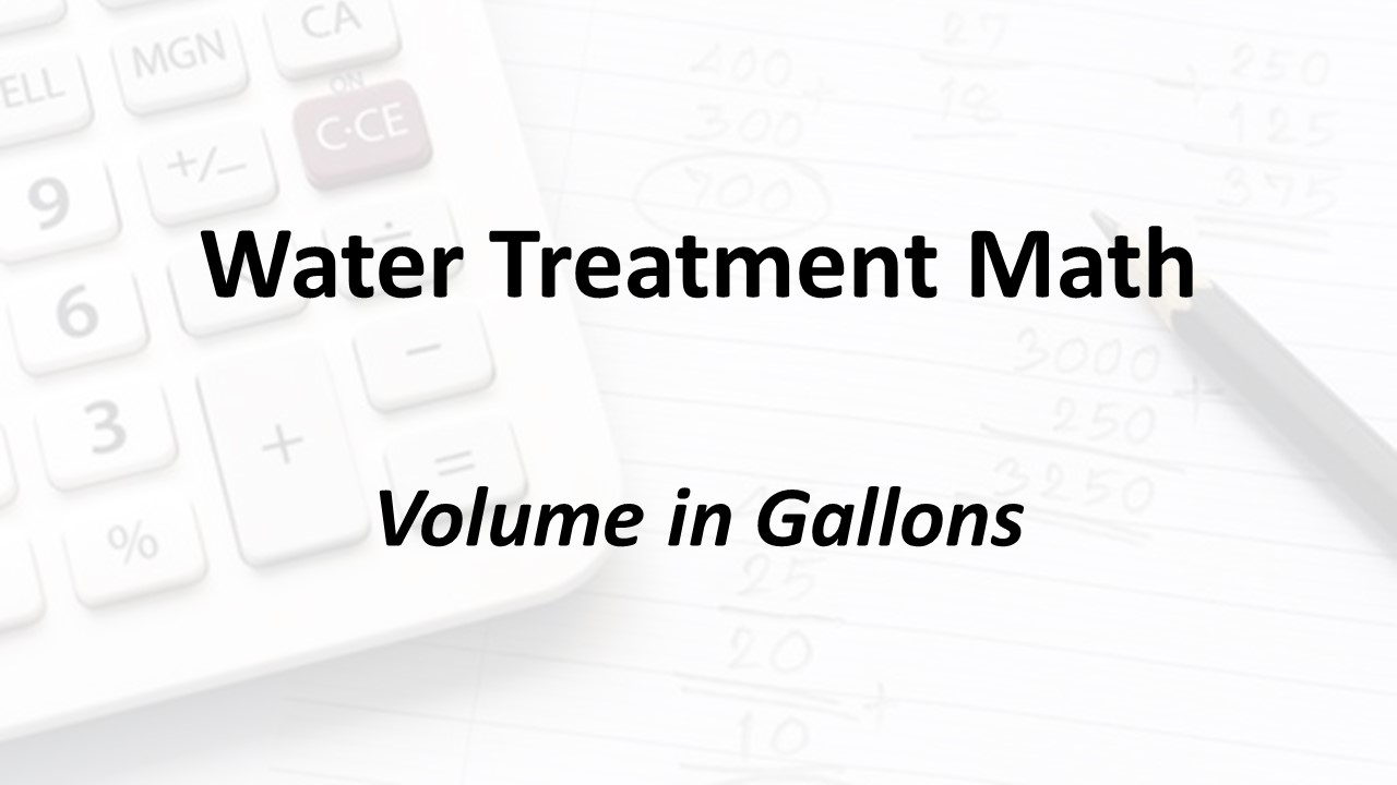 Volume in Gallons | Texas Class D Water Math