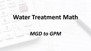 MGD to GPM | Texas Class D Water Math