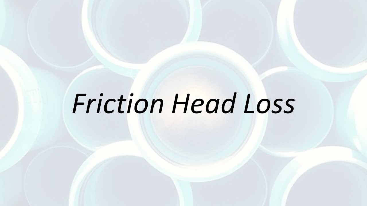 Applied Hydraulics | Friction Head Loss