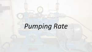 Applied Hydraulics | Pumping Rate