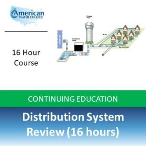 Distribution System Review (16 hours)