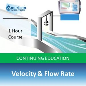 Velocity and Flow Rate